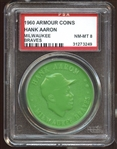 1960 Armour Coins Milwaukee Braves Hank Aaron PSA 8 NM/MT