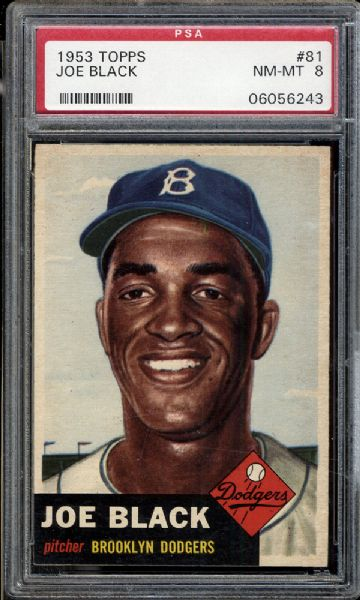 1953 Topps #81 Joe Black PSA 8 NM/MT