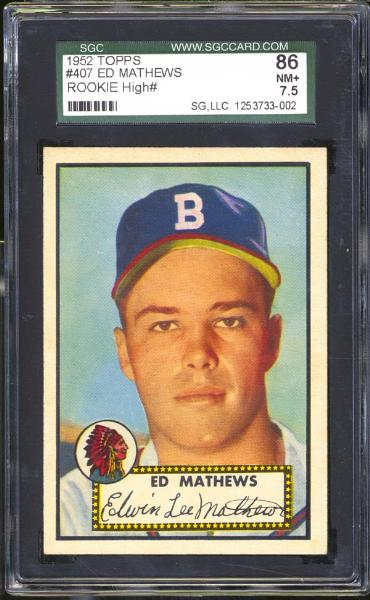 1952 Topps #407 Ed Mathews SGC 86 NM+ 7.5