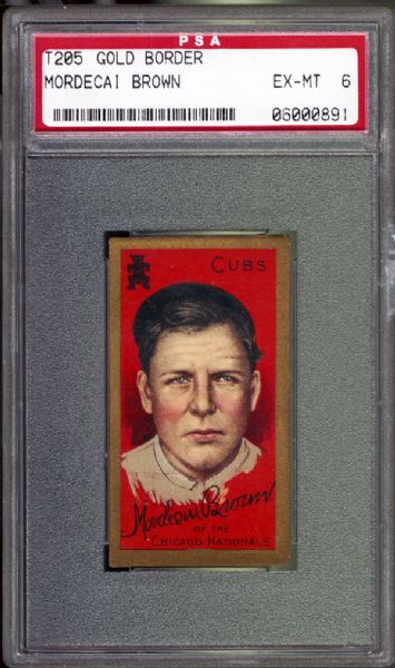 1911 T205 Gold Border Mordecai Brown PSA 6 EX/MT