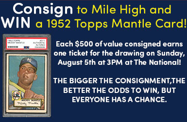 Consign with us at the National and win a 1952 Topps Mickey Mantle