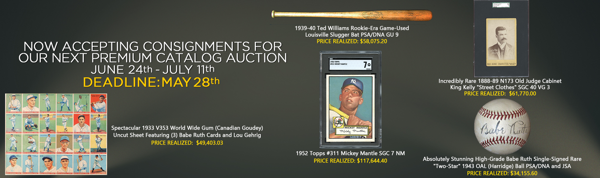 Now Accepting Consignments For Our June/July Premium Catalog Auction.