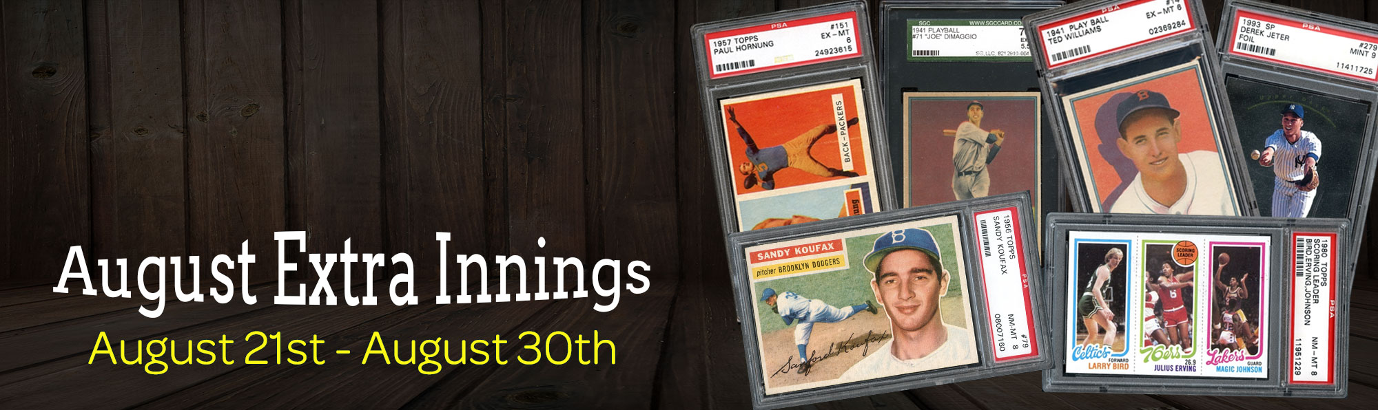 August Extra Innings August 21st - August 30th