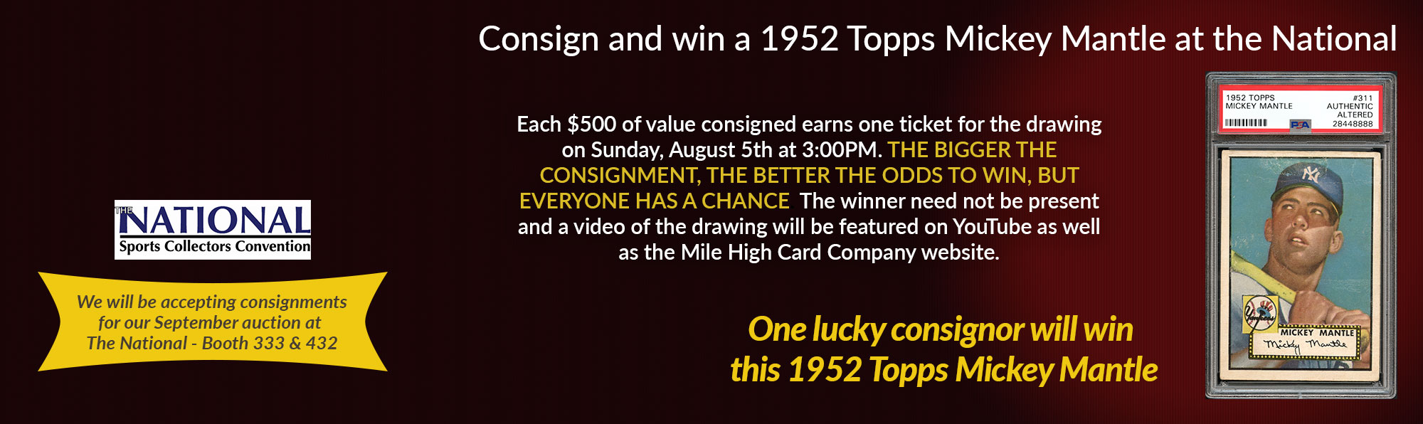 consign with MHCC at the National and win a 1952 Topps Mickey Mantle